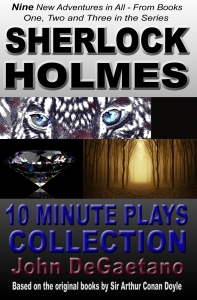 Sherlock Holmes 10 Minute Plays Collection